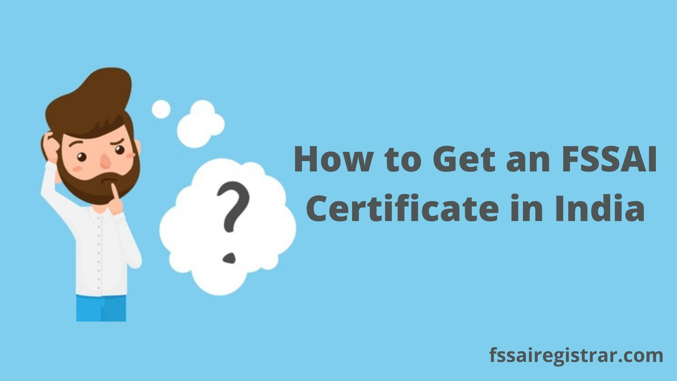 How to Get an FSSAI Certificate in India - Food License